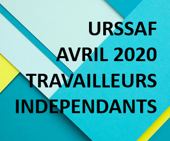 ECHEANCES URSSAF AVRIL 2020
